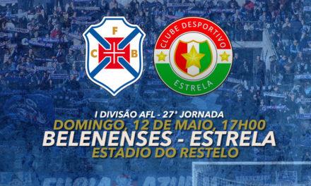 Estrela regressa domingo ao Restelo para mais uma grande tarde de futebol