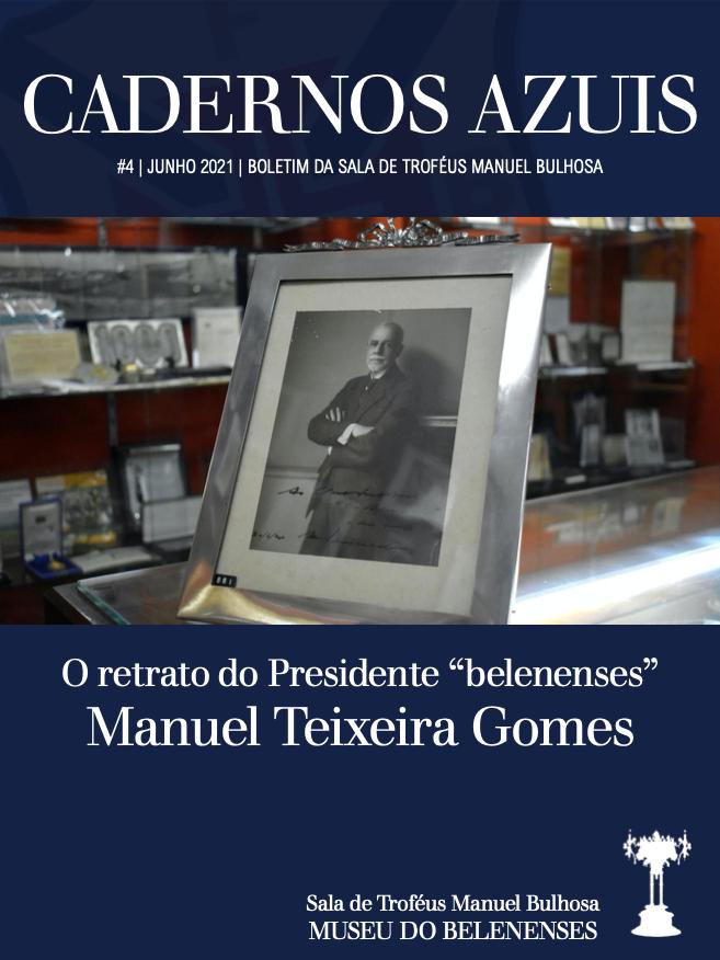 """O retrato do Presidente """"belenenses"""" Manuel Teixeira Gomes"""